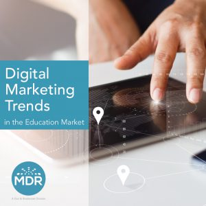 Digital Marketing Trends in the Education Market