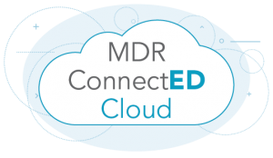 MDR's ConnectED Cloud